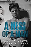 A Mess of A Man (A Cruel and Beautiful Book  2)