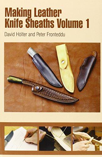 Making Leather Knife Sheaths, Volume 1