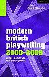 Modern British Playwriting: 2000-2009 (Decades of Modern British Playwriting)