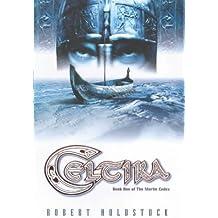 Celtika: Book one of the Merlin Codex