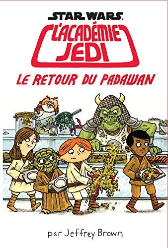 L'académie Jedi (2) : Le retour du padawan