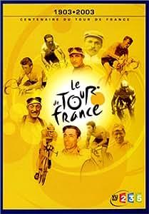 Le Tour de France - 1903.2003 centenaire du tour de France [Édition Prestige]