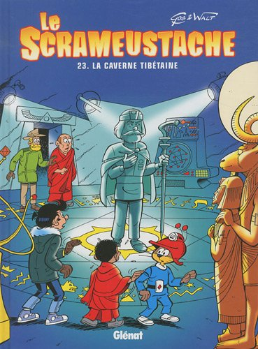 Le Scrameustache, Tome 23 : La caverne tibétaine