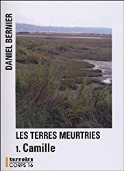 Les Terres meurtries : Camille
