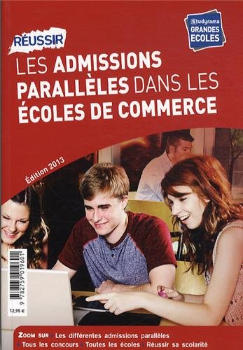 Réussir les admissions parallèles dans les écoles de commerce par Karine Darmon