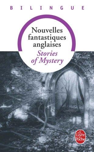 Stories of mistery - Nouvelles fantastiques, édition bilingue par Collective