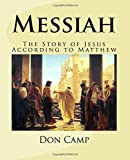 Messiah: The Story of Jesus According to Matthew