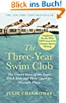 The Three-Year Swim Club: The Untold...