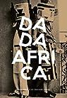 Dada Africa par Loth
