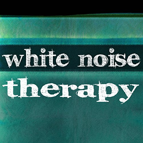 White Noise Therapy