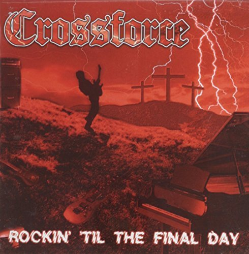 Rockin' Til the Final Day by Roxx Records (2011-01-01) (Lane Company Records)