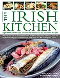 The Irish Kitchen: Ingredients, Techniques And Over 70 Traditional And Authentic Recipes by Biddy White-Lennon (2013-12-07)