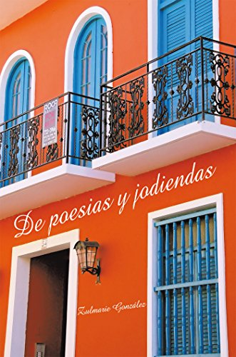 De Poesias Y Jodiendas por Zulmarie González