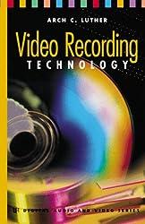 Video Recording Technology (Video/Audio)
