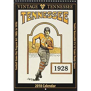 Vintage Tennessee Volunteers 2018 College Football Calendar: Football Game-day Program Art: 1900s to 1970s