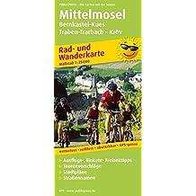 Mittelmosel, Bernkastel-Kues - Traben-Trarbach - Kröv: Rad- und Wanderkarte mit Ausflugszielen, Einkehr- & Freizeittipps und Stadtplänen, wetterfest, ... 1:25000 (Rad- und Wanderkarte / RuWK)