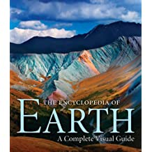 The Encyclopedia of Earth: A Complete Visual Guide by Mich? Allaby (2008-09-01)
