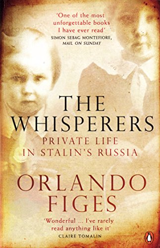 The Whisperers: Private Life in Stalin's Russia por Orlando Figes