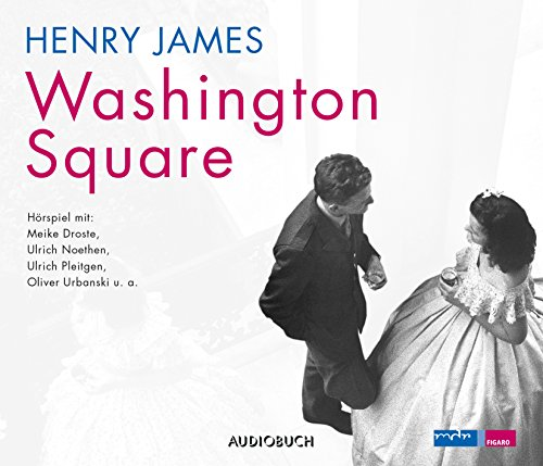 Washington Square (Henry James) mdr 2014 / Audiobuch 2016