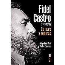 Fidel Castro: De luces y sombras / Light and Shadow