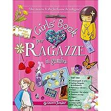 Girls' book per ragazze in gamba. Con adesivi