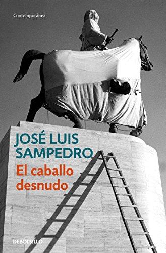 El caballo desnudo por José Luis Sampedro
