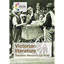 Victorian Literature Teachers' Resource CD-ROM: A Collection of Fiction and Non-Fiction (Cambridge Collections)