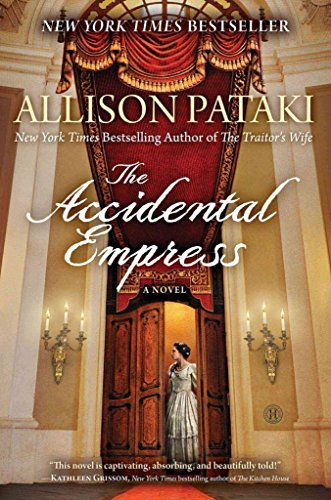 [(The Accidental Empress)] [By (author) Allison Pataki] published on (October, 2015)
