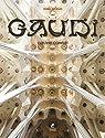 Gaudi - L'oeuvre complet par Artigas