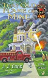 That Old Flame of Mine (Sweet Pepper Fire Brigade)
