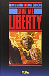 Give me liberty by Dave Gibbons (2005-06-06)
