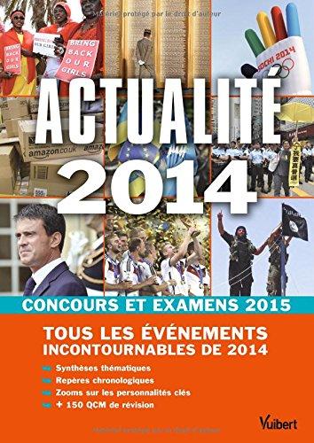Actualit 2014 - Concours et examens 2015 - Tous les vnements incontournables de 2014