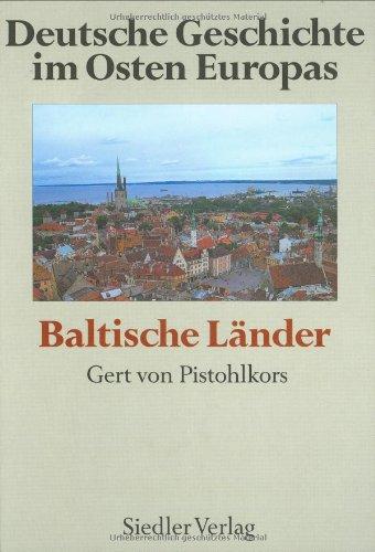 Deutsche Geschichte im Osten Europas, Baltische Länder