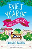 Evie's Year of Taking Chances by Christie Barlow