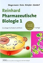 Reinhard Pharmazeutische Biologie 1: Grundlagen für Studium und Praxis