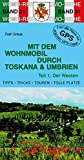 Mit dem Wohnmobil durch Toskana und Umbrien: Teil 1: Der Westen (Womo-Reihe) - Ralf Gréus