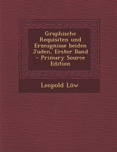 Graphische Requisiten und Erzeugnisse beiden Juden, Erster Band