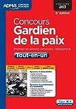 Concours Gardien de la paix - Catégorie B - Tout-en-un - Concours 2017