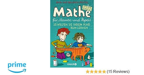 Mathe für Mamas und Papas: So helfen Sie Ihrem Kind beim Lernen ...