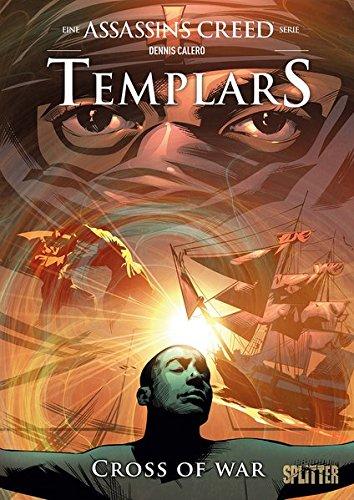Assassin's Creed – Templars. Band 2: Cross of war (Assassin's Creed (engl. Reihe))