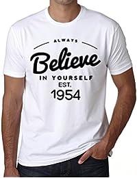 1954, Always Believe, siempre creer camiseta, divertido y elegante camiseta hombre, eslogan camiseta hombre, camiseta regalo, regalo hombre