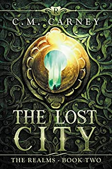 The Lost City: The Realms Book Two (An Epic LitRPG Adventure) (English Edition)