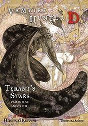 Vampire Hunter D Volume 16: Tyrant's Stars Parts 1 and 2 by Hideyuki Kikuchi (2011-05-10)