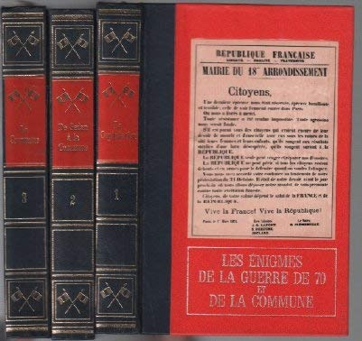 Les énigmes de la guerre de 70 et de la commune / 3 tomes ( complet )