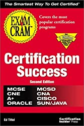 Certification Success Exam Cram by Ed Tittel (1999-09-06)