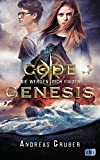 Code Genesis - Sie werden dich finden (Code Genesis-Serie, Band 1) -
