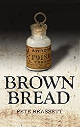 BROWN BREAD: an exceptionally humorous literary satire (English Edition)