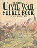 American Civil War Source Book