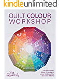 Quilt Color Workshop: Creative Color Combinations for Quilters