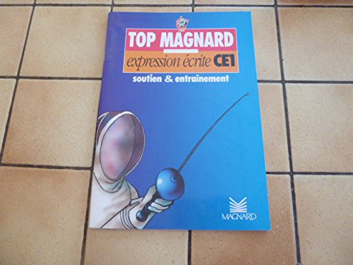 Top Magnard : Expression écrite CE1
